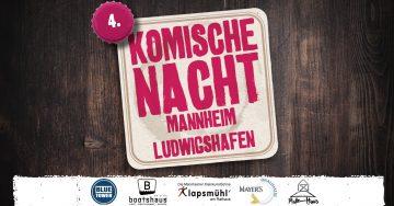 Komische Nacht Mannheim/ Ludwigshafen